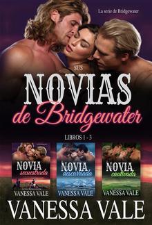 Sus novias de Bridgewater: Libros 1 - 3 PDF