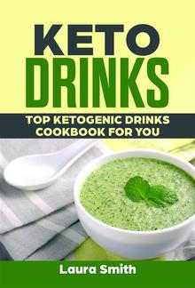 Keto Drinks: Top Ketogenic Drinks Cookbook For You PDF