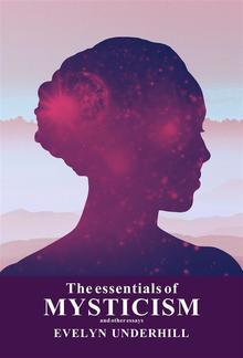 The essentials of Mysticsm and Other Essays PDF
