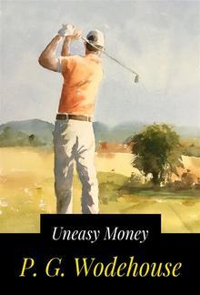 Uneasy Money PDF