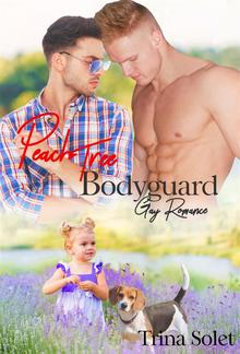 Peach Tree Bodyguard (Gay Romance) PDF
