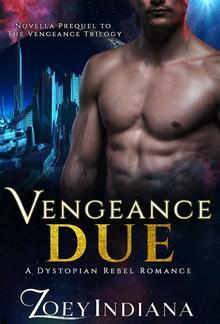 Vengeance Due: Novella Prequel to The Vengeance Trilogy PDF