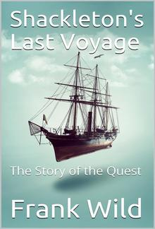Shackleton's Last Voyage / The Story of the Quest PDF