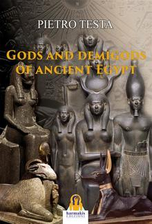 Gods and Demigods of Ancient Egypt PDF