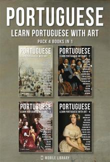 Pack 4 Books in 1 - Portuguese - Learn Portuguese with Art PDF