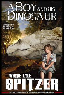 A Boy and His Dinosaur PDF