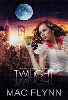 Twilight: By My Light, Book 3 PDF