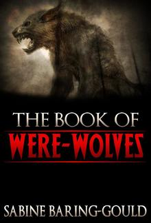 The Book Of Were-Wolves PDF