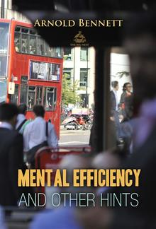 Mental Efficiency And Other Hints PDF