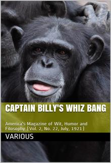 Captain Billy's Whiz Bang, Vol. 2, No. 22, July, 1921 / America's Magazine of Wit, Humor and Filosophy PDF