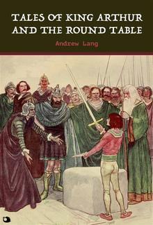 Tales of King Arthur and the Round Table PDF