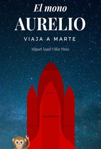 El mono Aurelio viaja a Marte PDF