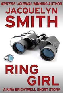 Ring Girl: A Kira Brightwell Short Story PDF