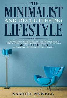 The Minimalist And Decluttering Lifestyle PDF