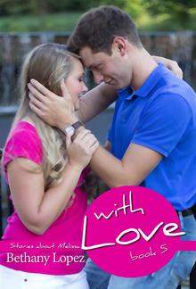 With Love - Book #5 in Stories about Melissa series PDF