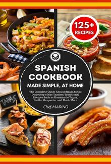 SPANISH COOKBOOK Made Simple, at Home PDF