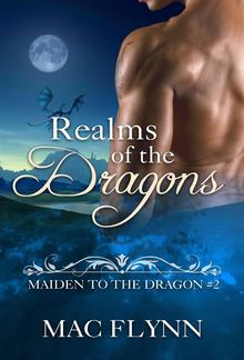 Realms of the Dragons: Maiden to the Dragon, Book 2 PDF
