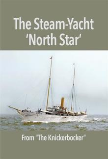 The Steam-Yacht 'North Star' PDF