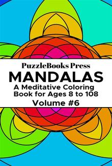 PuzzleBooks Press Mandalas – Volume 6 PDF