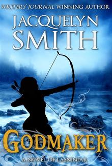Godmaker: A Novel of Lasniniar PDF