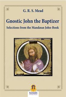 Gnostic John the Baptizer PDF