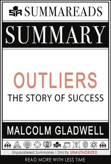 Summary of Outliers: The Story of Success by Malcolm Gladwell PDF
