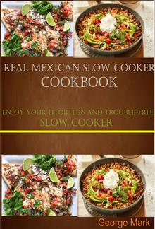 Real Mexican Slow Cooker Cookbook PDF