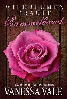 Wildblumen Bräute Sammelband: Bücher 1-5 PDF