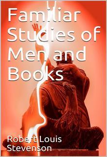 Familiar Studies of Men and Books PDF