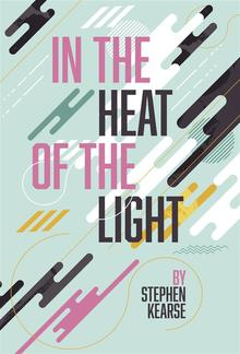 In the Heat of the Light PDF