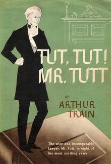 Tut, Tut! Mr. Tutt PDF