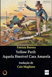 Yellow Peril: Aquela Horrível Cara Amarela PDF