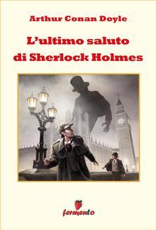 L'ultimo saluto di Sherlock Holmes PDF