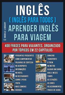 Inglês ( Inglês Para Todos ) Aprender Inglês Para Viagem PDF