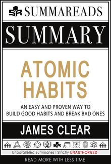 Summary of Atomic Habits: An Easy and Proven Way to Build Good Habits and Break Bad Ones by James Clear PDF