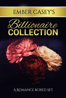 Ember Casey's Billionaire Collection PDF
