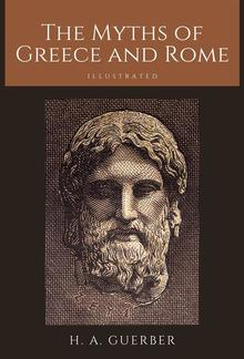 The Myths of Greece and Rome PDF