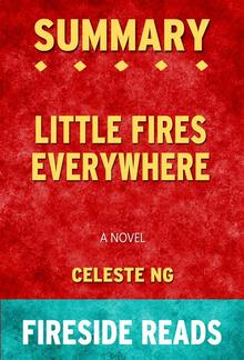 Little Fires Everywhere: A Novel by Celeste Ng: Summary by Fireside Reads PDF