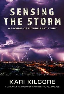 Sensing the Storm: A Storms of Future Past Story PDF