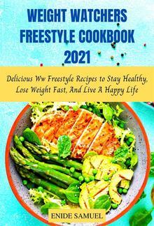 Weight Watchers Freestyle Cookbook 2021 PDF