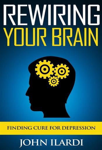 Rewiring Your Brain PDF