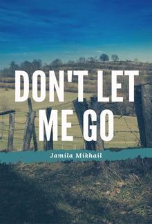 Don't Let Me Go PDF