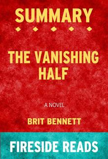 The Vanishing Half: A Novel by Brit Bennett: Summary by Fireside Reads PDF