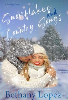 Snowflakes & Country Songs: A Holiday Short PDF