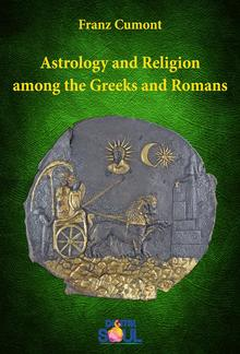 Astrology and Religion among the Greeks and Romans PDF