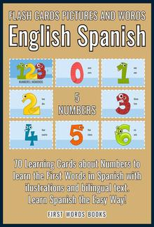5 - Numbers - Flash Cards Pictures and Words English Spanish PDF