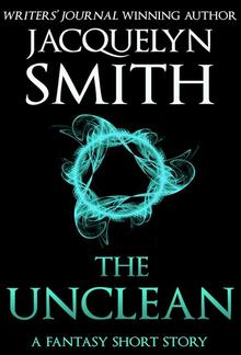 The Unclean: A Fantasy Short Story PDF
