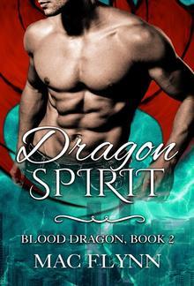 Dragon Spirit: Blood Dragon, Book 2 PDF