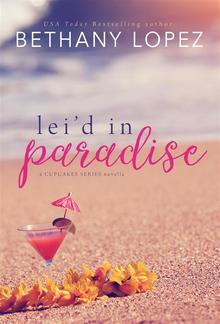 Lei'd in Paradise: A Delilah Horton Series Novella PDF