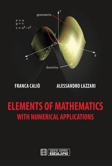 Elements of Mathematics with Numerical Applications PDF